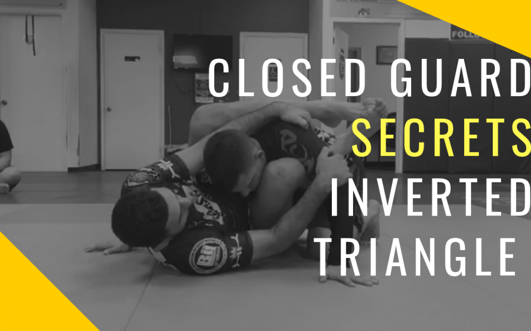 Closed Guard Secrets to Inverted Triangle: Move of the Week